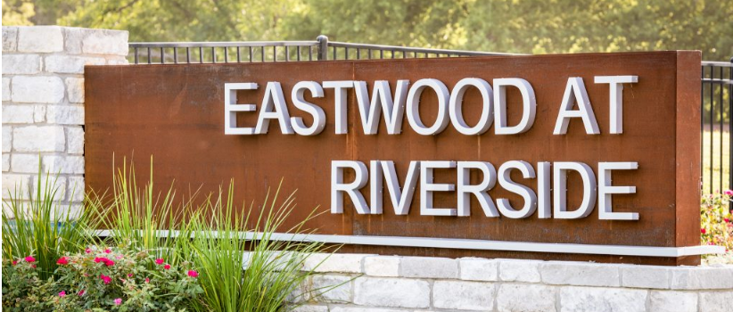 Eastwood at Riverside entrance sign for those living in this South Austin community